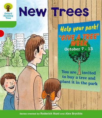 Oxford Reading Tree: Level 2: More Patterned Stories A: New Trees by Roderick Hunt