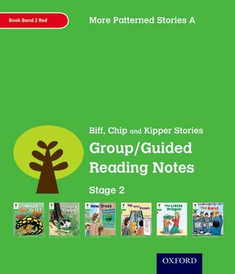 Oxford Reading Tree: Level 2: More Patterned Stories A: Group/Guided Reading Notes Stage 2 by Roderick Hunt, Thelma Page