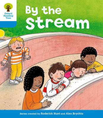Oxford Reading Tree: Level 3: Stories: by the Stream by Gill Howell, Roderick Hunt