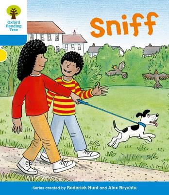 Oxford Reading Tree: Level 3: First Sentences: Sniff by Roderick Hunt, Gill Howell