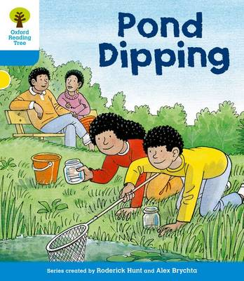 Oxford Reading Tree: Level 3: First Sentences: Pond Dipping by Roderick Hunt, Gill Howell