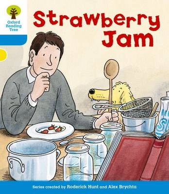 Oxford Reading Tree: Level 3: More Stories A: Strawberry Jam by Gill Howell, Roderick Hunt