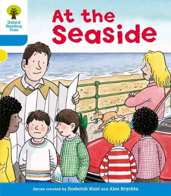 Oxford Reading Tree: Level 3: More Stories A: At the Seaside by Roderick Hunt, Gill Howell