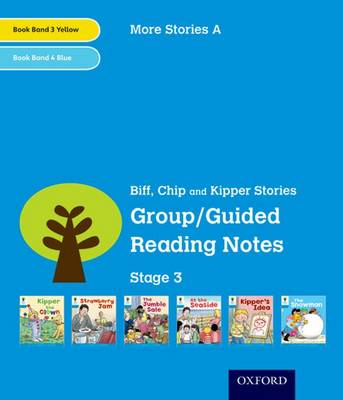 Oxford Reading Tree: Level 3: More Stories A: Group/Guided Reading Notes by Roderick Hunt, Gill Howell