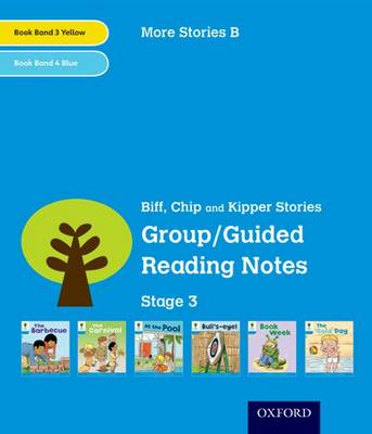 Oxford Reading Tree: Level 3: More Stories B: Group/Guided Reading Notes by Roderick Hunt, Gill Howell