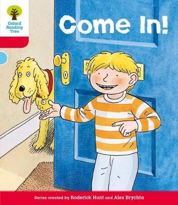 Oxford Reading Tree: Level 4: Stories: Come in! by Roderick Hunt