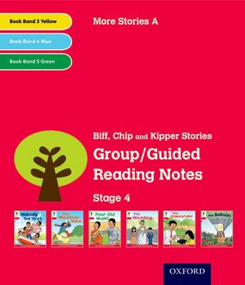 Oxford Reading Tree: Level 4: More Stories A: Group/Guided Reading Notes by Roderick Hunt, Lucy Tritton