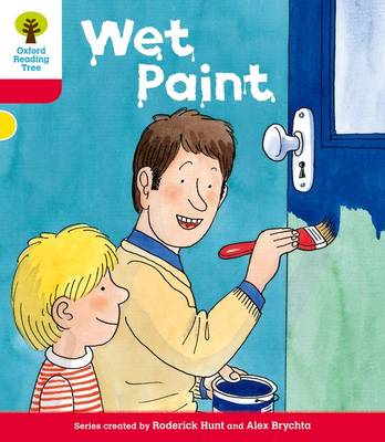 Oxford Reading Tree: Level 4: More Stories B: Wet Paint by Roderick Hunt