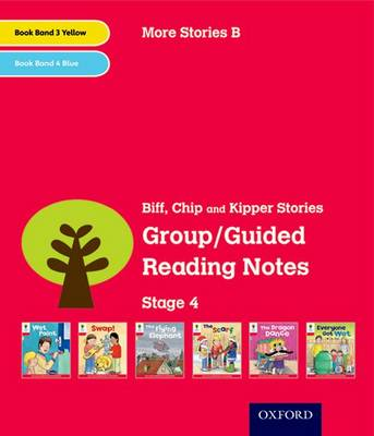 Oxford Reading Tree: Level 4: More Stories B: Group/Guided Reading Notes by Roderick Hunt, Lucy Tritton
