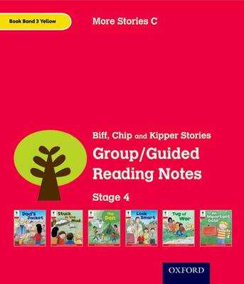 Oxford Reading Tree: Level 4: More Stories C: Group/Guided Reading Notes by Roderick Hunt, Lucy Tritton