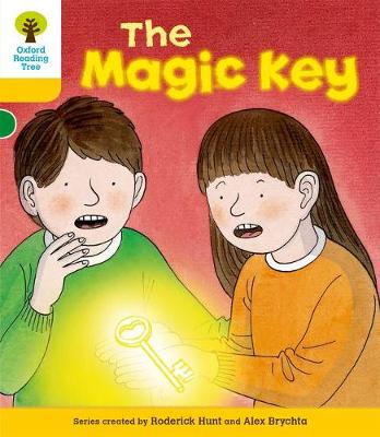 Oxford Reading Tree: Level 5: Stories: The Magic Key by Roderick Hunt