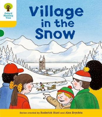 Oxford Reading Tree: Level 5: Stories: Village in the Snow by Roderick Hunt