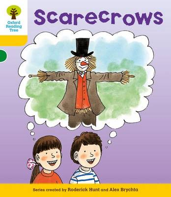 Oxford Reading Tree: Level 5: More Stories B: Scarecrows by Roderick Hunt