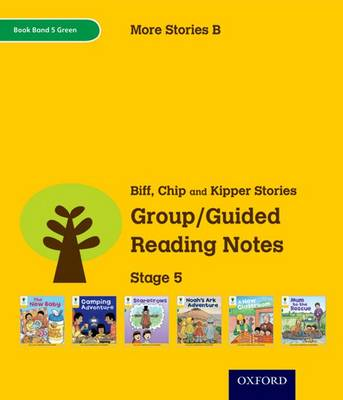 Oxford Reading Tree: Level 5: More Stories B: Group/Guided Reading Notes by Roderick Hunt, Liz Miles