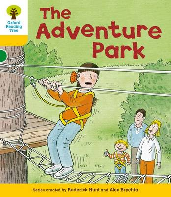Oxford Reading Tree: Level 5: More Stories C: the Adventure Park by Roderick Hunt, Mr. Alex Brychta