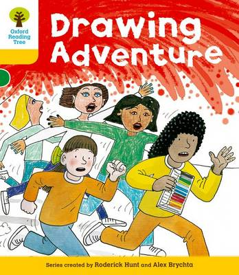 Oxford Reading Tree: Level 5: More Stories C: Drawing Adventure by Roderick Hunt