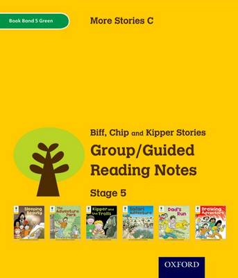 Oxford Reading Tree: Level 5: More Stories C: Group/Guided Reading Notes by Roderick Hunt, Liz Miles