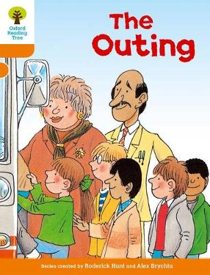 Oxford Reading Tree: Level 6: Stories: the Outing by Roderick Hunt