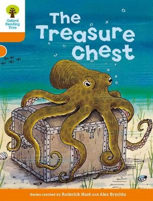 Oxford Reading Tree: Level 6: Stories: The Treasure Chest by Roderick Hunt
