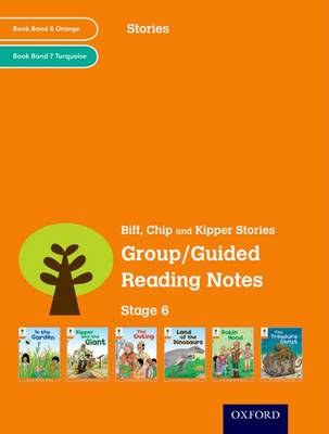 Oxford Reading Tree: Level 6: Stories: Group/Guided Reading Notes by Roderick Hunt, Liz Miles