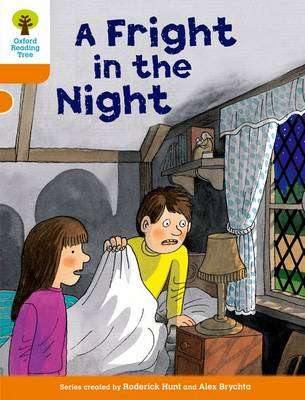 Oxford Reading Tree: Level 6: More Stories A: a Fright in the Night by Roderick Hunt