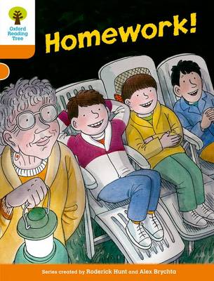 Oxford Reading Tree: Level 6: More Stories B: Homework! by Roderick Hunt