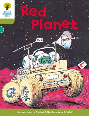 Oxford Reading Tree: Level 7: Stories: Red Planet by Roderick Hunt