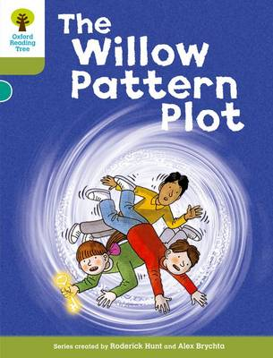 Oxford Reading Tree: Level 7: Stories: the Willow Pattern Plot by Roderick Hunt