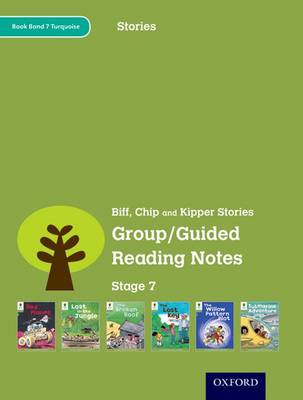 Oxford Reading Tree: Level 7: Stories: Group/Guided Reading Notes by Roderick Hunt, Lucy Tritton