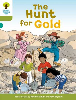 Oxford Reading Tree:Level 7: More Stories A: the Hunt for Gold by Roderick Hunt
