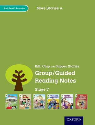Oxford Reading Tree: Level 7: More Stories A: Group/Guided Reading Notes by Roderick Hunt, Lucy Tritton