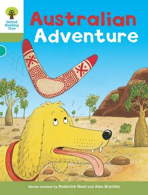 Oxford Reading Tree: Level 7: More Stories B: Australian Adventure by Roderick Hunt