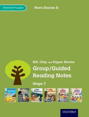 Oxford Reading Tree: Level 7: More Stories B: Group/Guided Reading Notes by Roderick Hunt, Lucy Tritton