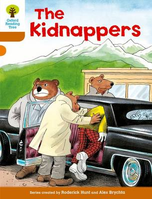Oxford Reading Tree: Level 8: Stories: the Kidnappers by Roderick Hunt
