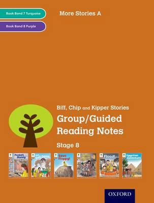 Oxford Reading Tree: Level 8: More Stories: Group/Guided Reading Notes by Roderick Hunt, Liz Miles