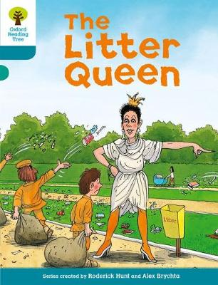 Oxford Reading Tree: Level 9: Stories: The Litter Queen by Roderick Hunt