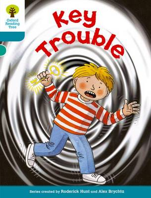 Oxford Reading Tree: Level 9: More Stories A: Key Trouble by Roderick Hunt