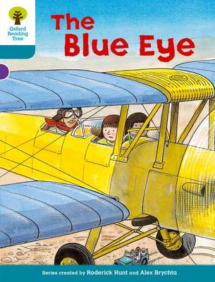 Oxford Reading Tree: Level 9: More Stories A: the Blue Eye by Roderick Hunt