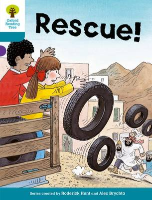 Oxford Reading Tree: Level 9: More Stories A: Rescue by Roderick Hunt