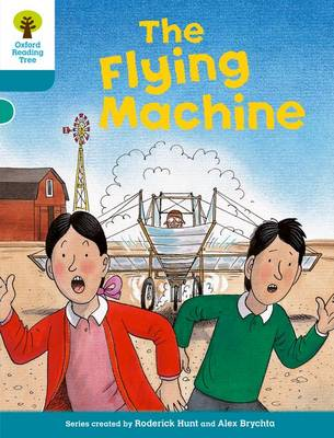 Oxford Reading Tree: Level 9: More Stories A: the Flying Machine by Roderick Hunt