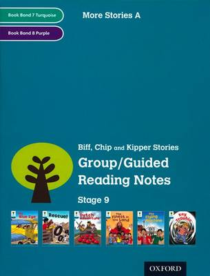 Oxford Reading Tree: Level 9: More Stories A: Group/Guided Reading Notes by Roderick Hunt, Lucy Tritton