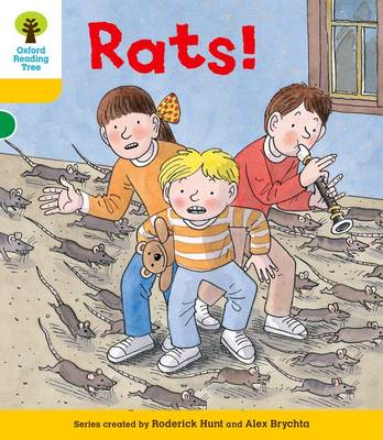 Oxford Reading Tree: Level 5: Decode and Develop Rats! by Roderick Hunt, Ms Annemarie Young, Mr. Alex Brychta