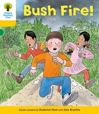 Oxford Reading Tree: Level 5: Decode and Develop Bushfire! by Roderick Hunt, Ms Annemarie Young, Mr. Alex Brychta
