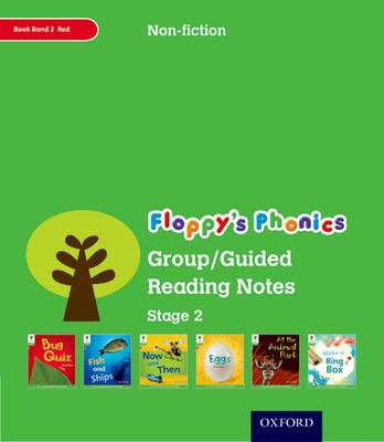 Oxford Reading Tree: Level 2: Floppy's Phonics Non-Fiction: Group/Guided Reading Notes by Liz Miles, Monica Hughes, Thelma Page, Roderick Hunt