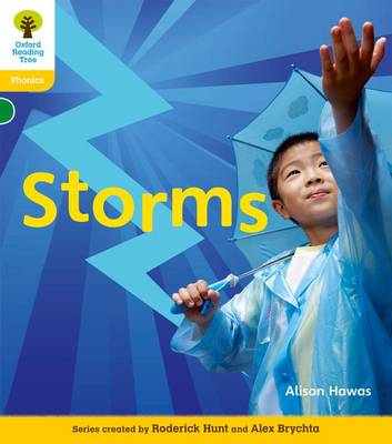 Oxford Reading Tree: Level 5 and 5A: Floppy's Phonics Non-Fiction: Storms by Alison Hawes, Monica Hughes, Thelma Page, Roderick Hunt