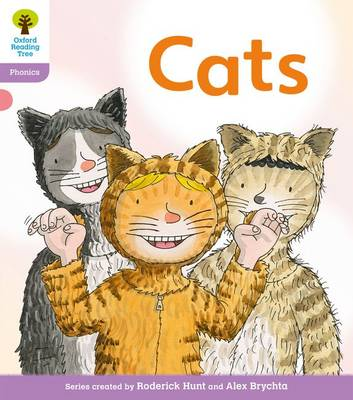 Oxford Reading Tree: Level 1+: Floppy's Phonics Fiction: Cats by Roderick Hunt, Kate Ruttle