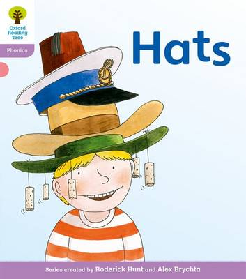 Oxford Reading Tree: Level 1+: Floppy's Phonics Fiction: Hats by Roderick Hunt, Kate Ruttle, Debbie Hepplewhite