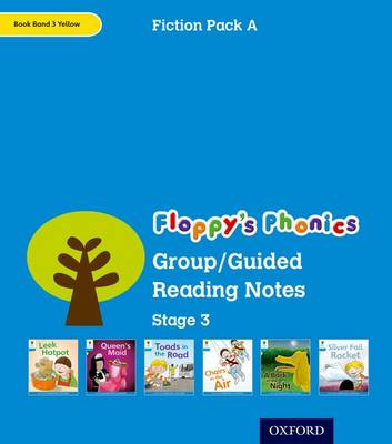 Oxford Reading Tree: Level 3: Floppy's Phonics Fiction: Group/Guided Reading Notes by Roderick Hunt, Kate Ruttle