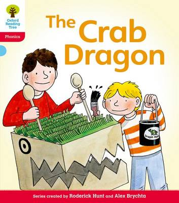 Oxford Reading Tree: Level 4: Floppy's Phonics Fiction: The Crab Dragon by Roderick Hunt, Kate Ruttle
