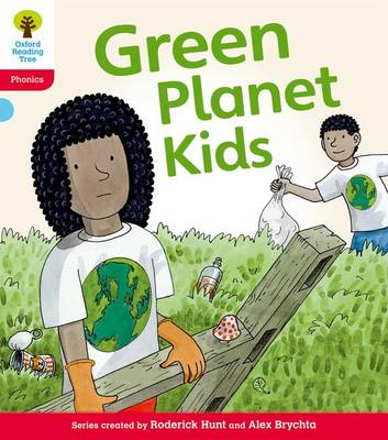Oxford Reading Tree: Level 4: Floppy's Phonics Fiction: Green Planet Kids by Kate Ruttle, Roderick Hunt